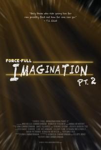 Force-Full Imagination