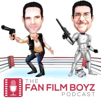 FanFilm Boyz Podcast
